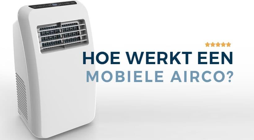 Hoe Werkt Een Mobiele Airco