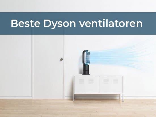 Beste Dyson Ventilatoren